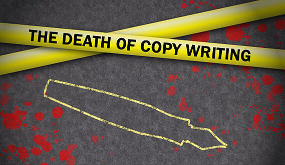 death of copy writing