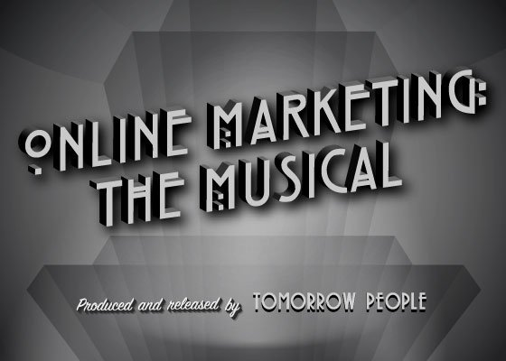 Online Marketing The Musical