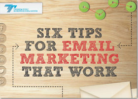 Six Tips for Email Marketing That Work