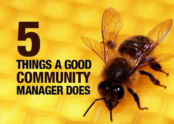 5 things every good community manager does