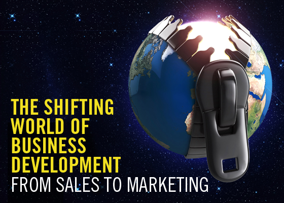 The shifting world of business development from sales to marketing