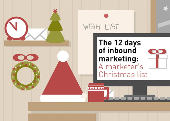 The 12 days of inbound marketing: A marketer's Christmas list
