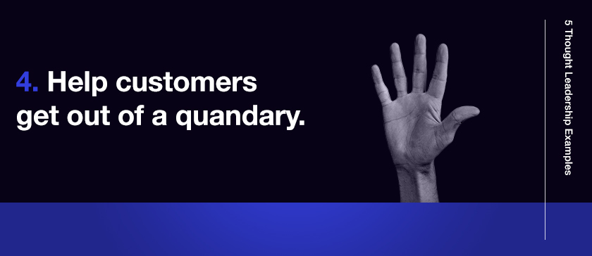4_Help_customers_get_out_of_a_quandary