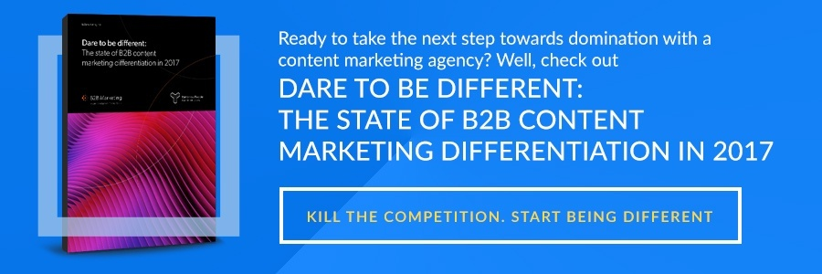The state of B2B content marketing differentiation in 2017