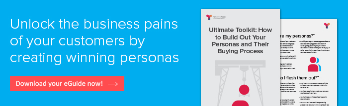 Ultimate Toolkit: How to Build out Your Personas and Their Buying Process